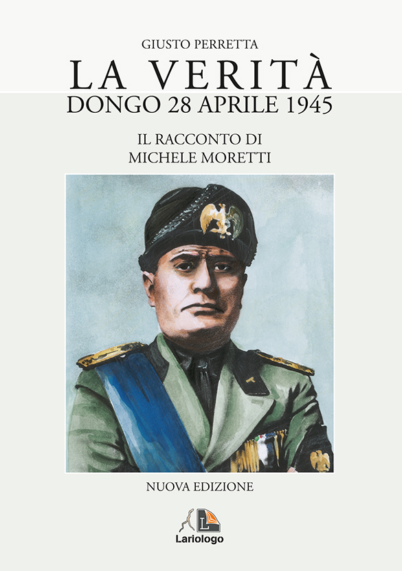 LA VERITA' – DONGO 28 APRILE 1945